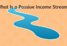 What is a Passive Income Stream
