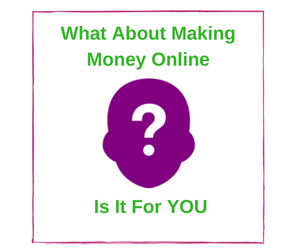 What About Making Money Online