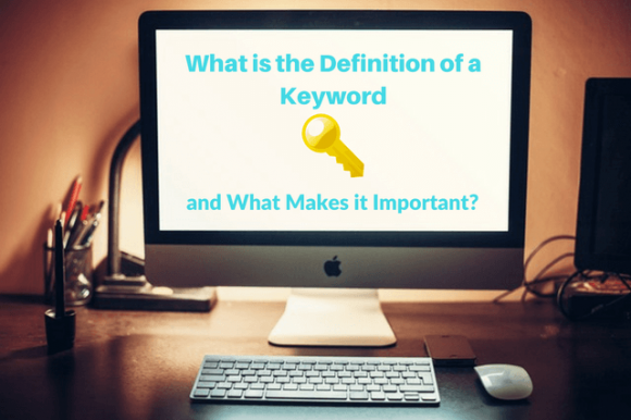 What is the Definition of a Keyword