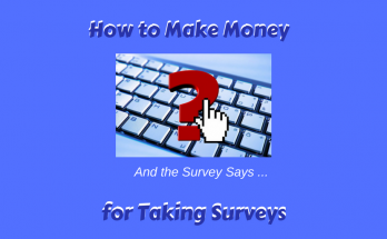 How to Make Money for Taking Surveys