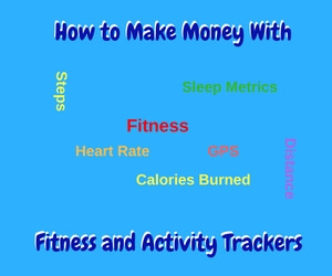 how to make money with fitness and activity trackers retired and