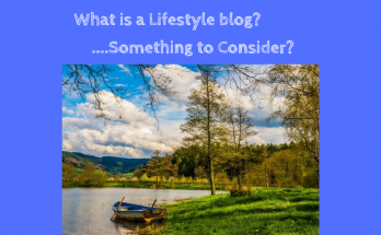 What is a Lifestyle blog