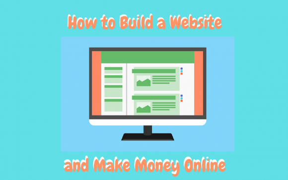 How to Build a Website and Make Money Online Featured Image