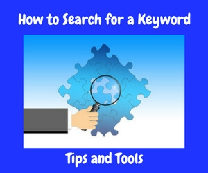 How to Search for a Keyword