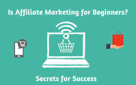 Is Affiliate Marketing for Beginners