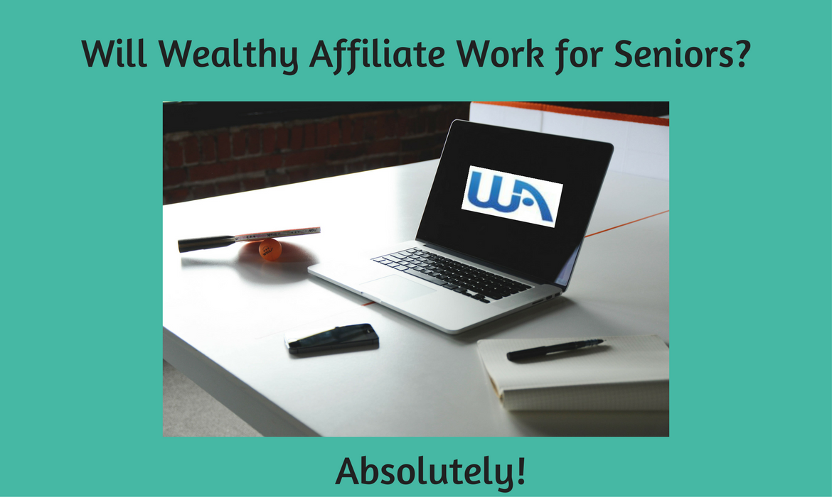 Will Wealthy Affiliate Work for Seniors