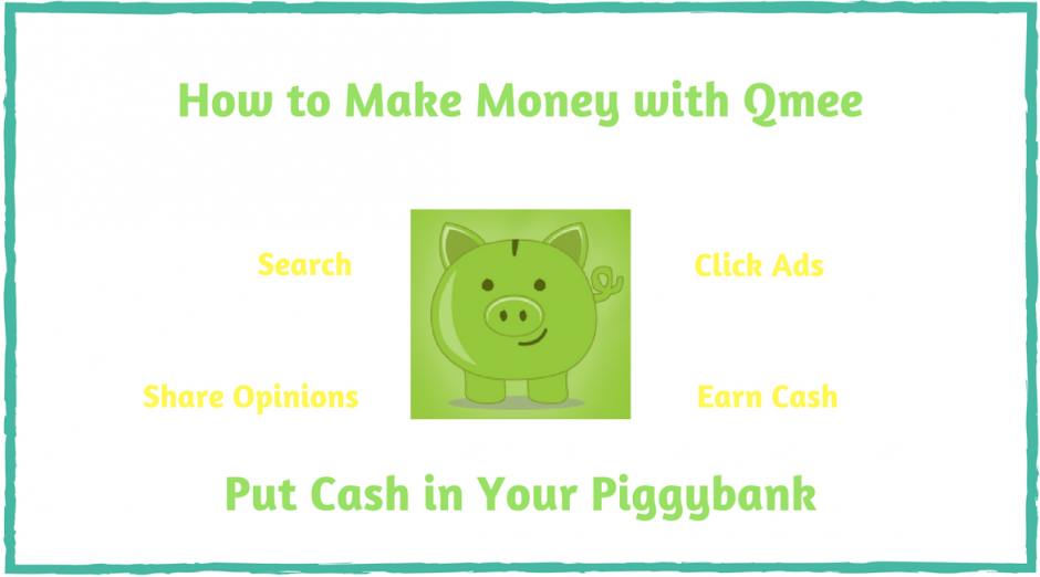 How to Make Money with Qmee - Put Cash in Your Piggybank