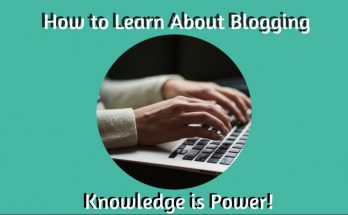 How to Learn About Blogging