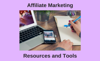 Affiliate Marketing Resources and Tools