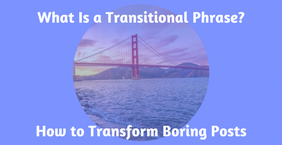 What Is a Transitional Phrase