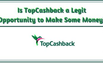 Is TopCashback a Legit Opportunity to make some money?
