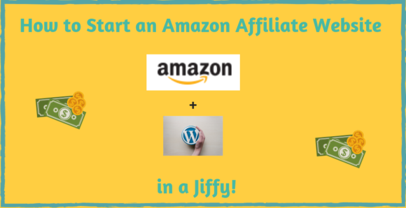 How to Start an Amazon Affiliate Website
