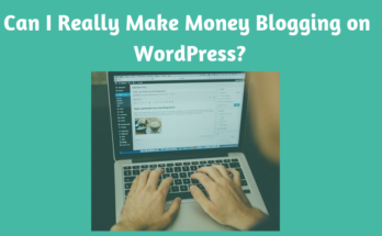 Make Money Blogging on WordPress