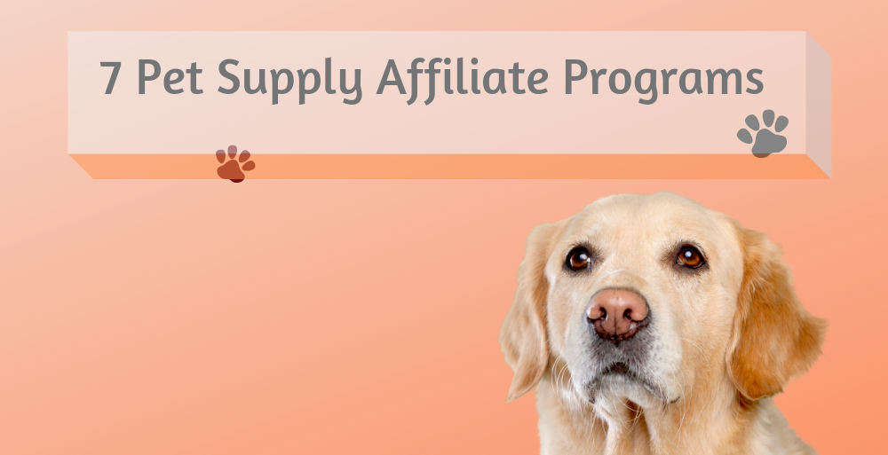 Pet Supply Affiliate Programs