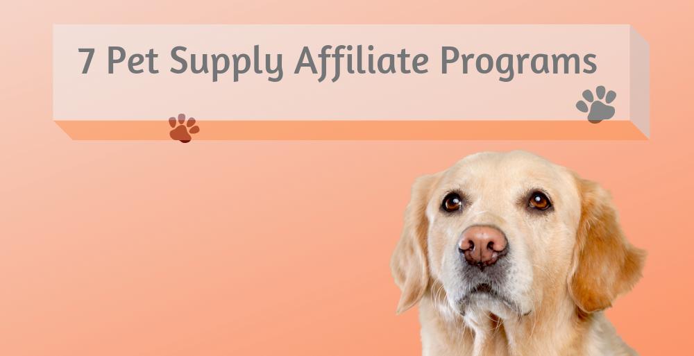 Pet Supply Affiliate Programs