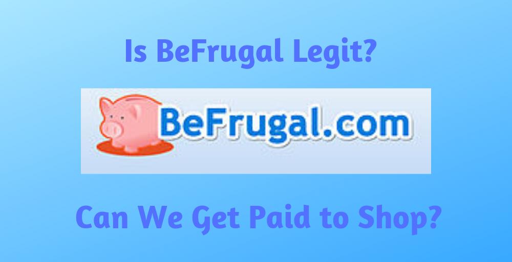 Is BeFrugal Legit