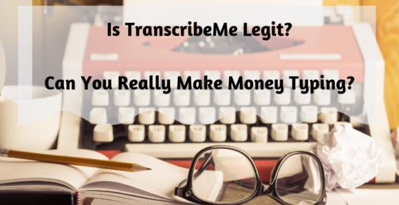 Is TranscribeMe Legit