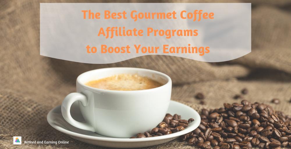 Gourmet Coffee Affiliate Programs