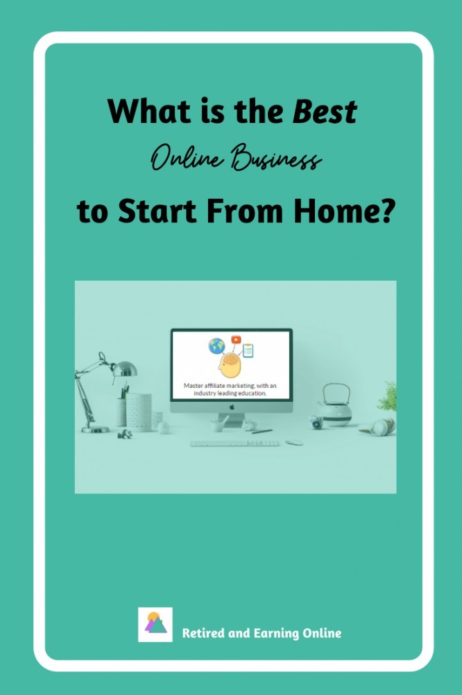 Pinterest Graphic - What is the Best Online Business to Start From Home