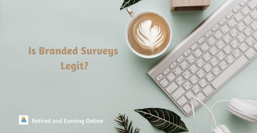 Is Branded Surveys Legit
