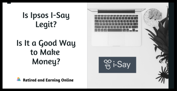 Is Ipsos I-Say Legit?