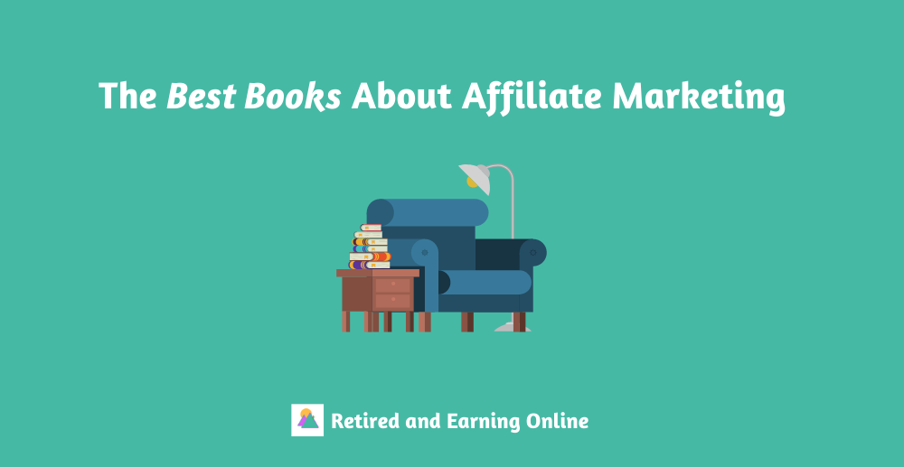 The Best Books About Affiliate Marketing