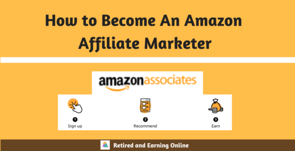 How to Become An Amazon Affiliate Marketer and Why You Should